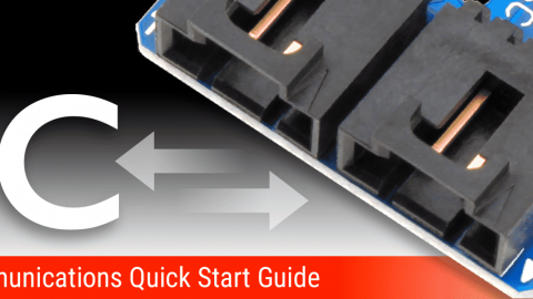 I2C Communications Quick Start Guide