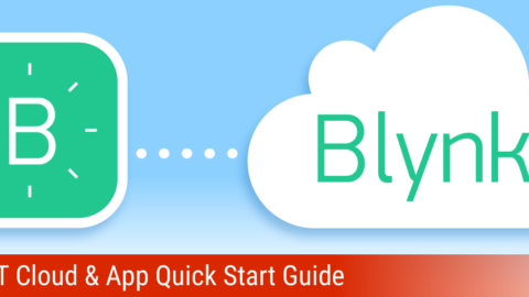 Blynk IoT Cloud & App Quick Start Guide