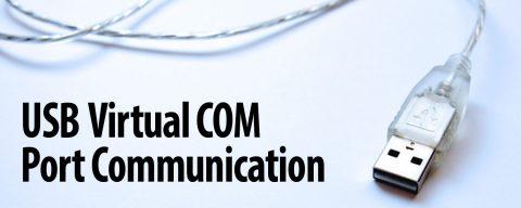 Introduction to USB Virtual COM Port Communications