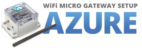 WiFi Micro Gateway Setup for Microsoft Azure